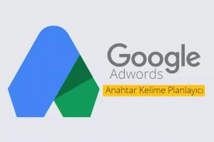Google Anahtar Kelime Planlama